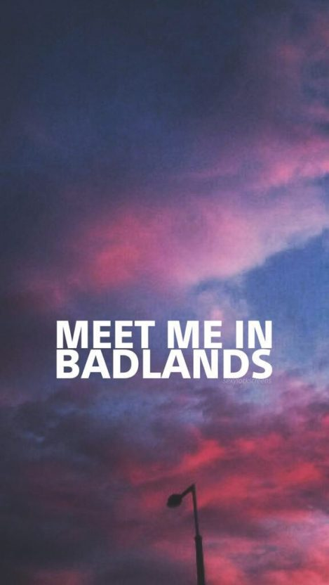 Badlands Quote iPhone Wallpaper iphoneswallpapers com
