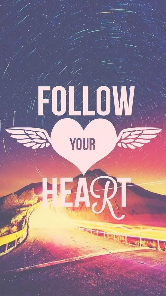 Follow your Heart Quote iPhone Wallpaper iphoneswallpapers com