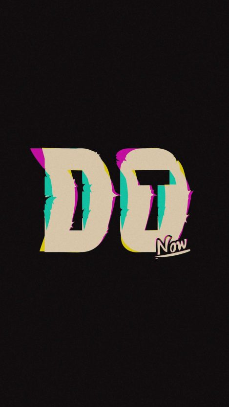 Do it now iPhone Wallpaper