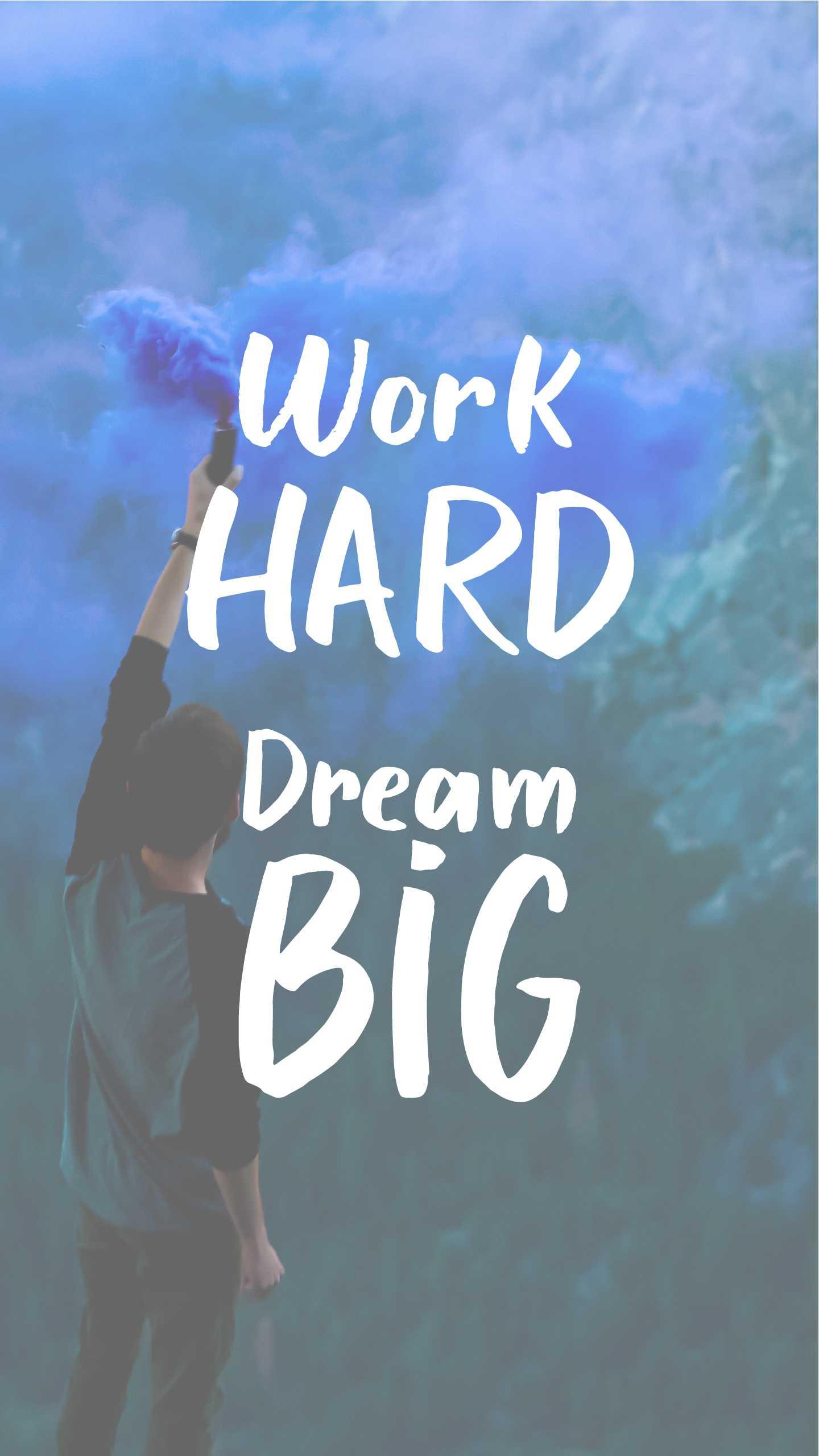 Work hard dream big iPhone Wallpaper