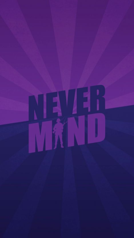 Never Mind iPhone Wallpaper