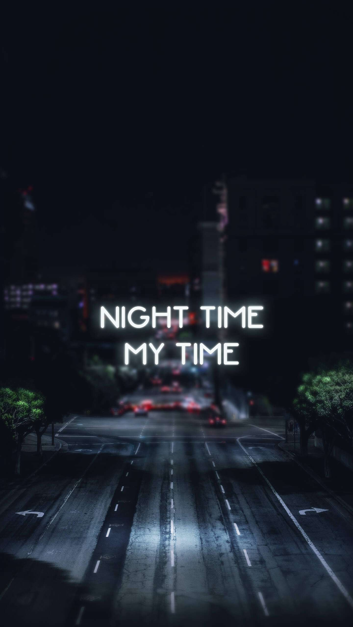 Night time My time iPhone Wallpaper