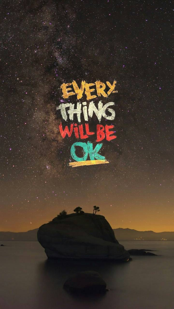 Quote Everything will be Ok iPhone Wallpaper