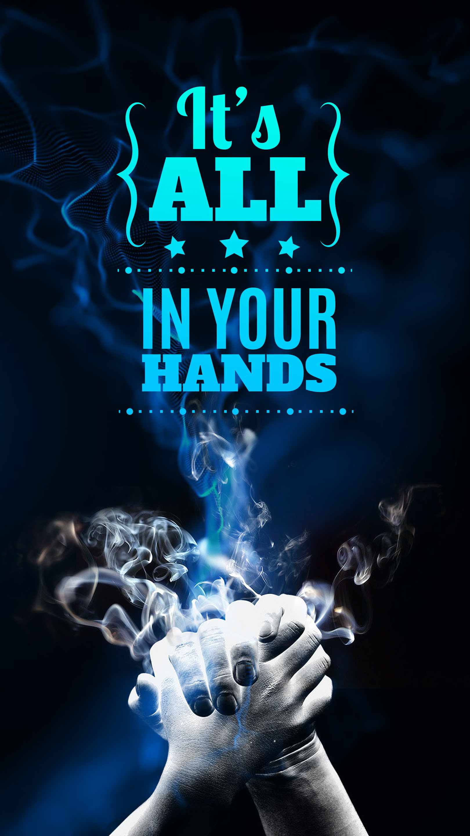Its All In your Hands iPhone Wallpaper