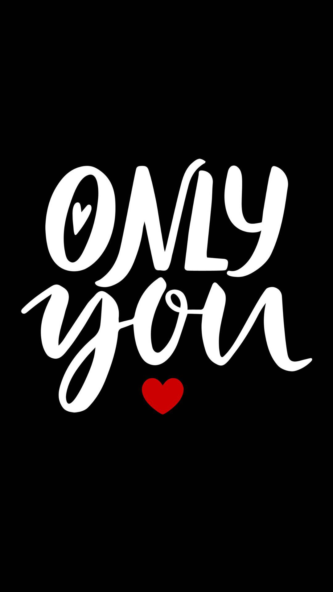 Only You iPhone Wallpaper