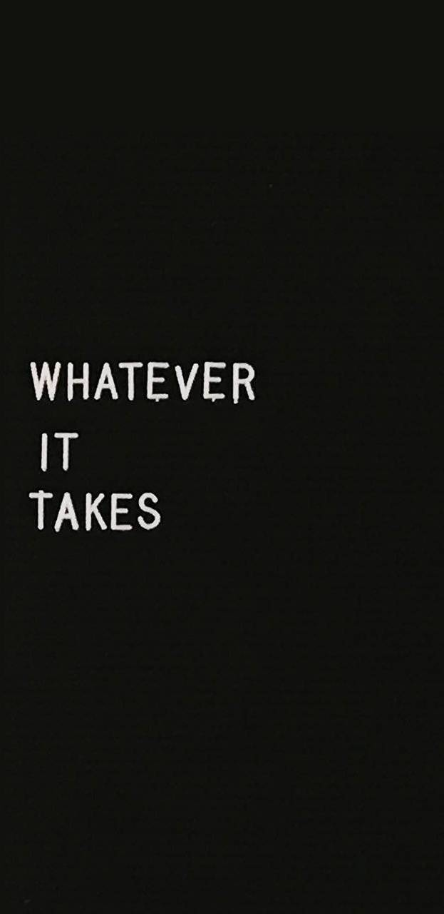 Whatever it Takes iPhone Wallpaper 1
