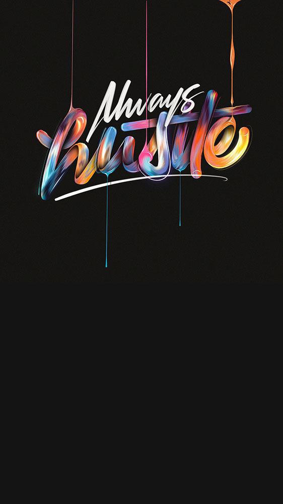 Always Hustle iPhone Wallpaper