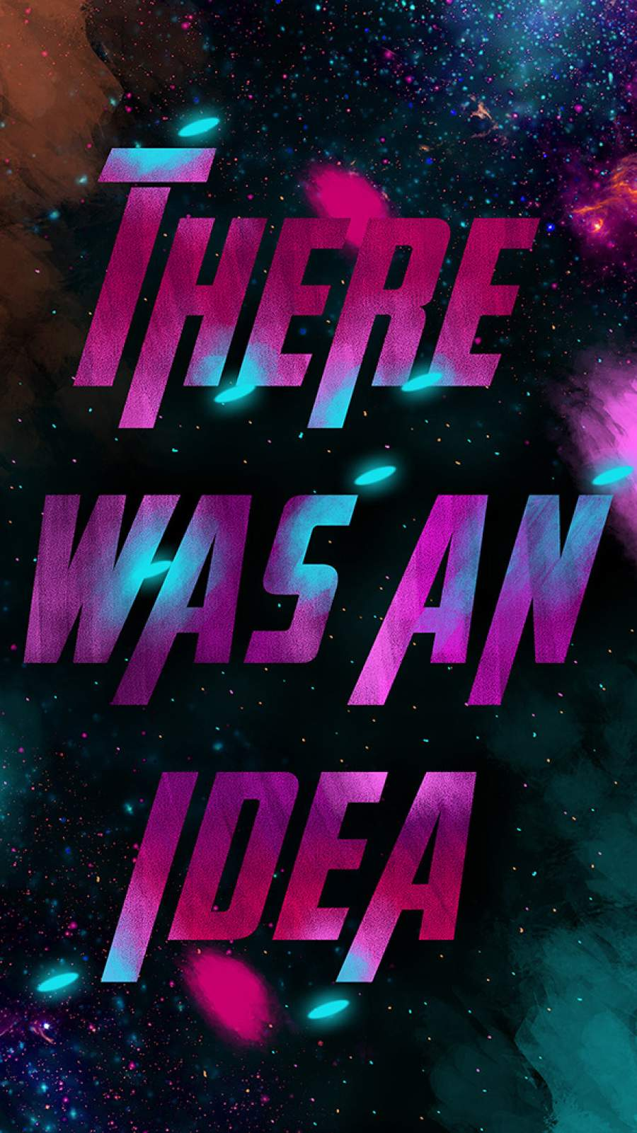 There Was an Idea iPhone Wallpaper