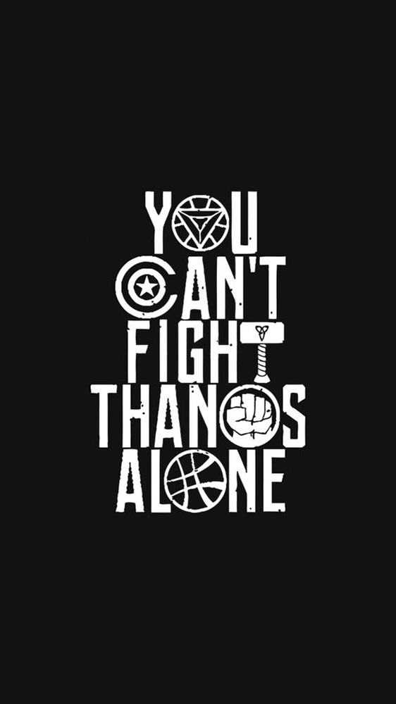 You Cant Fight Thanos Alone iPhone Wallpaper