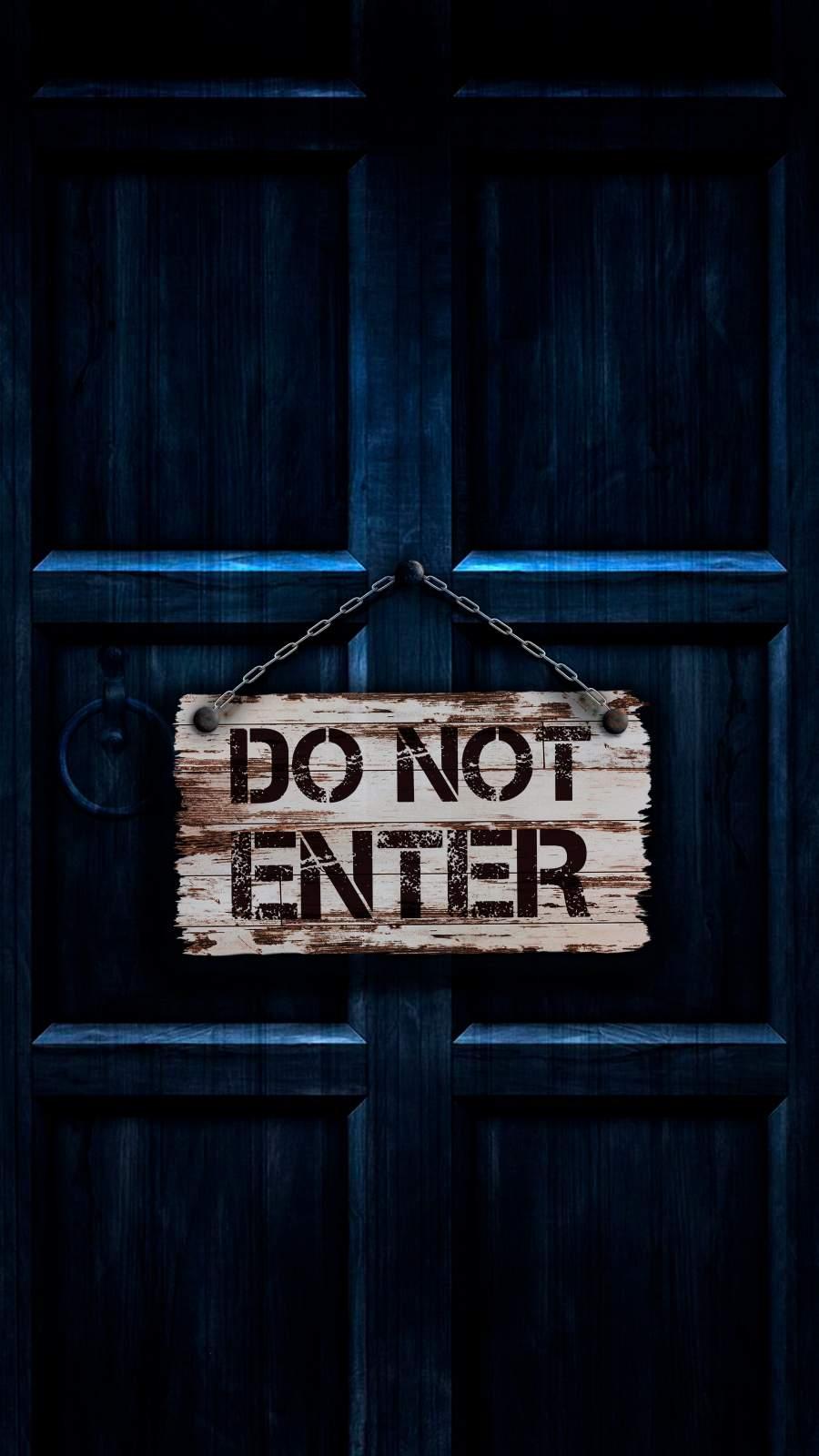 Do Not Enter iPhone Wallpaper