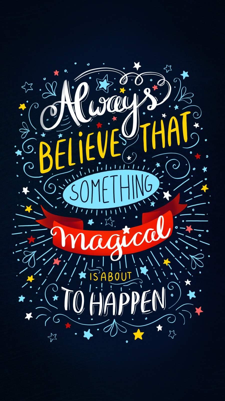 Always Believe iPhone Wallpaper