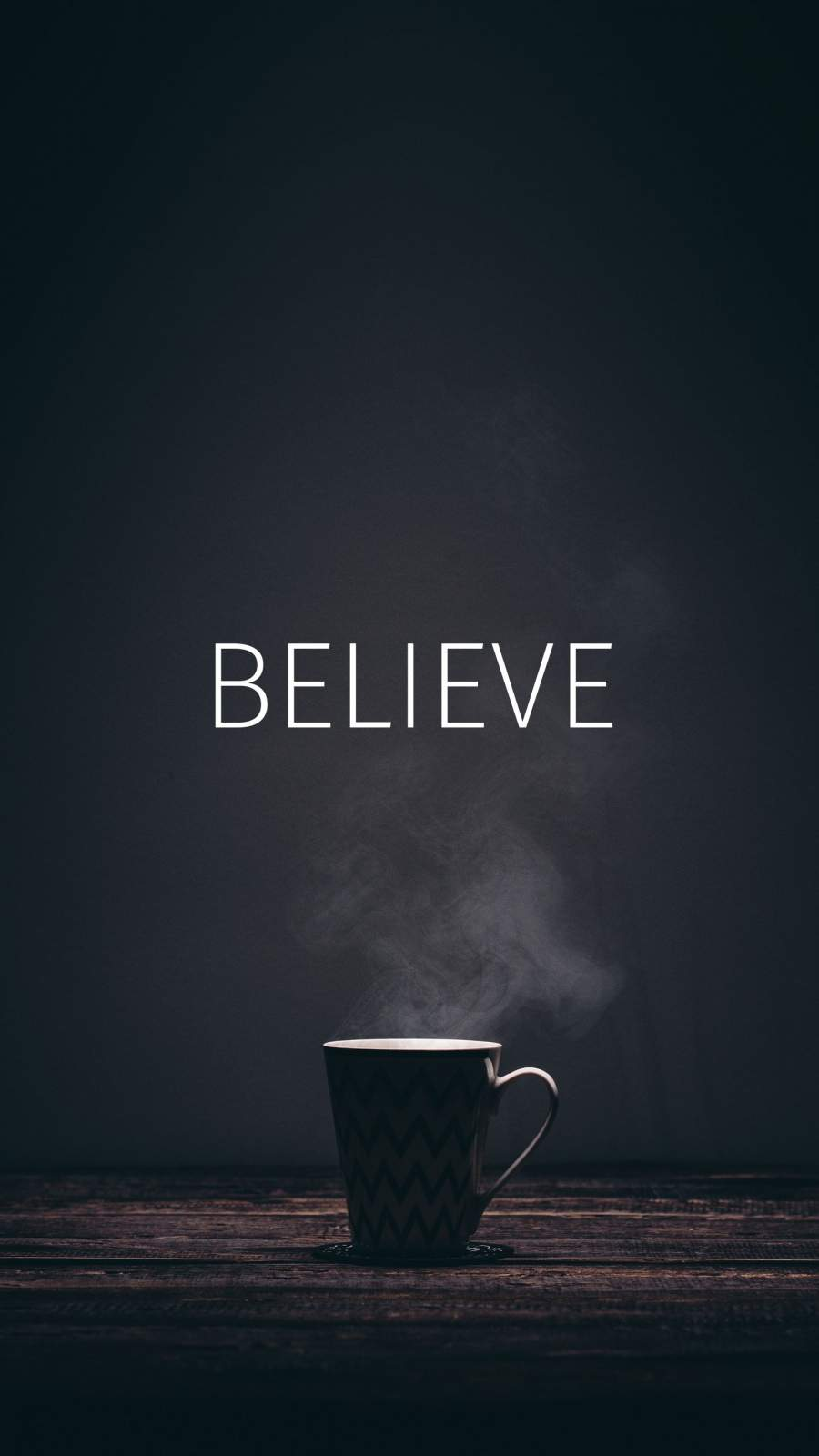 Believe iPhone Wallpaper