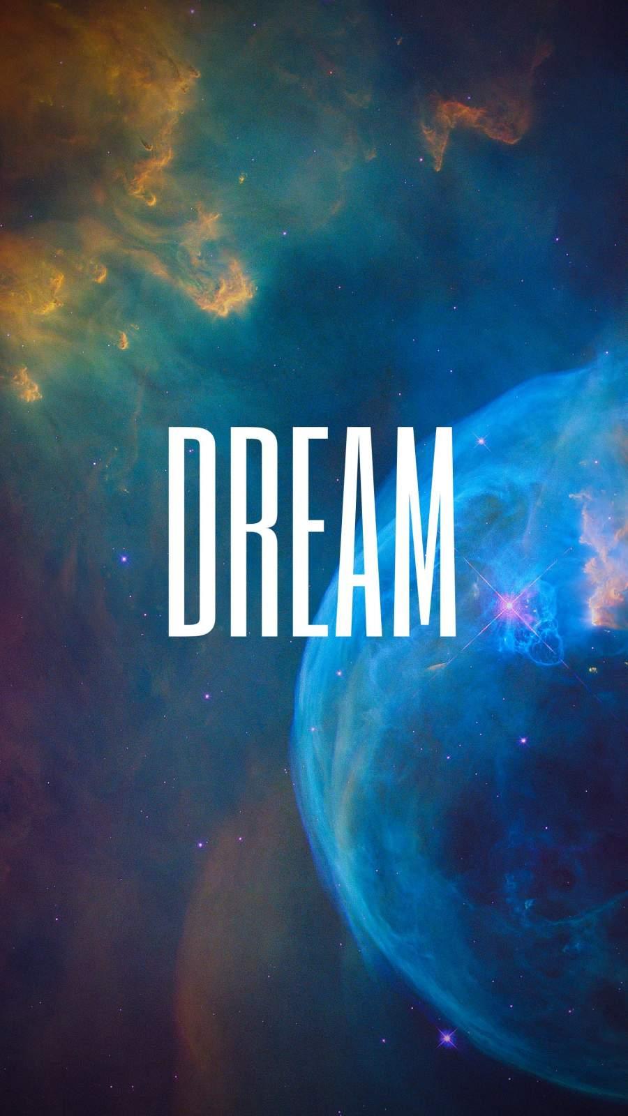 DREAM iPhone Wallpaper