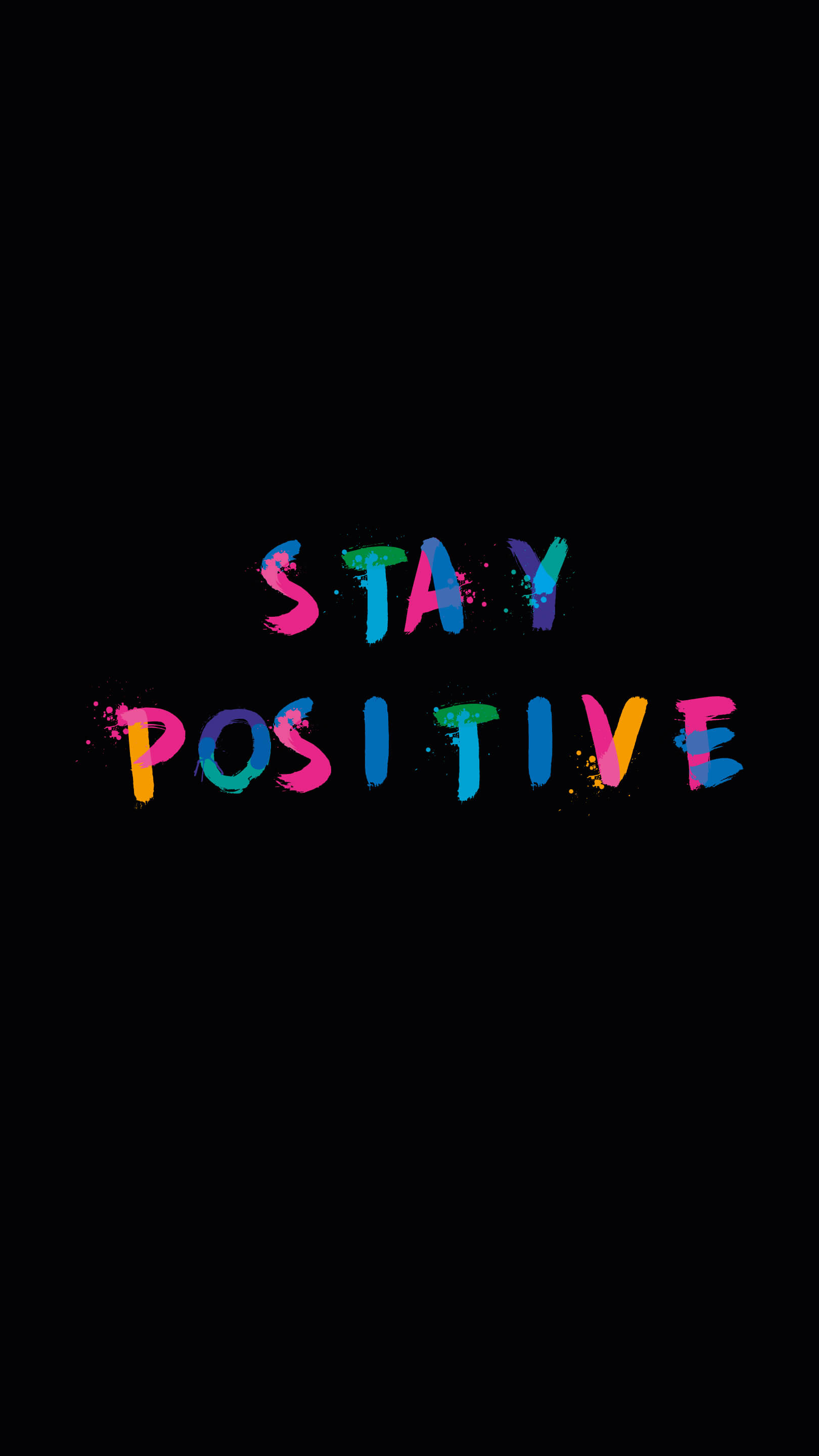Stay Positive iPhone Wallpaper
