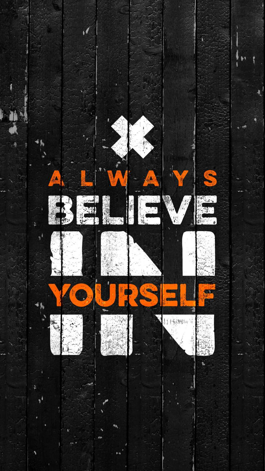 Always Believe in Yourself iPhone Wallpaper