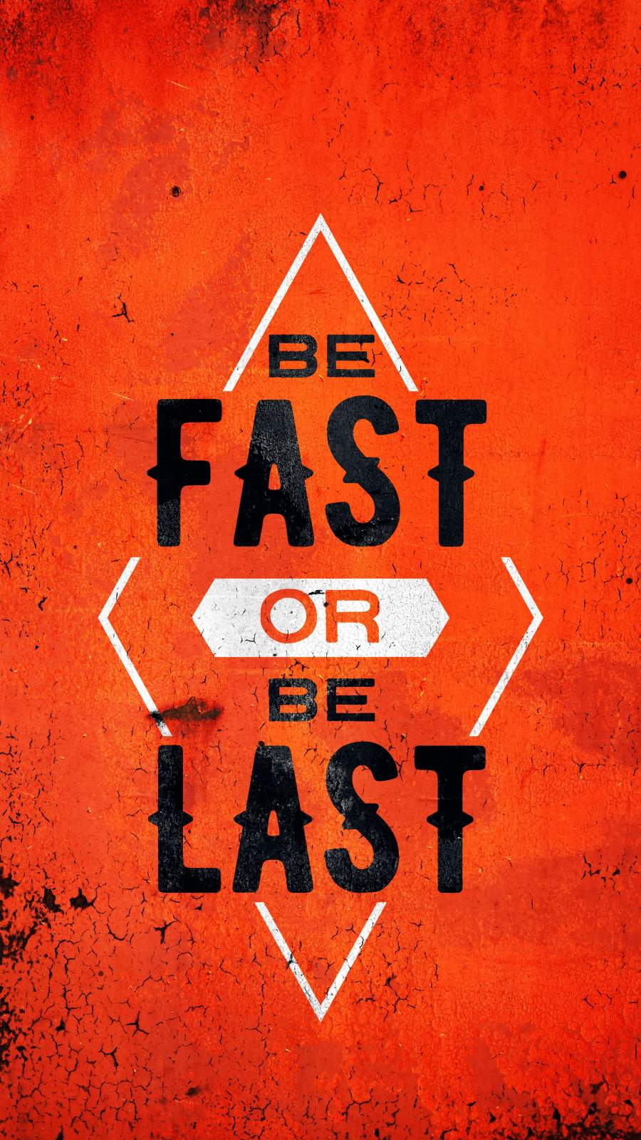 Be Fast or Be Last iPhone Wallpaper