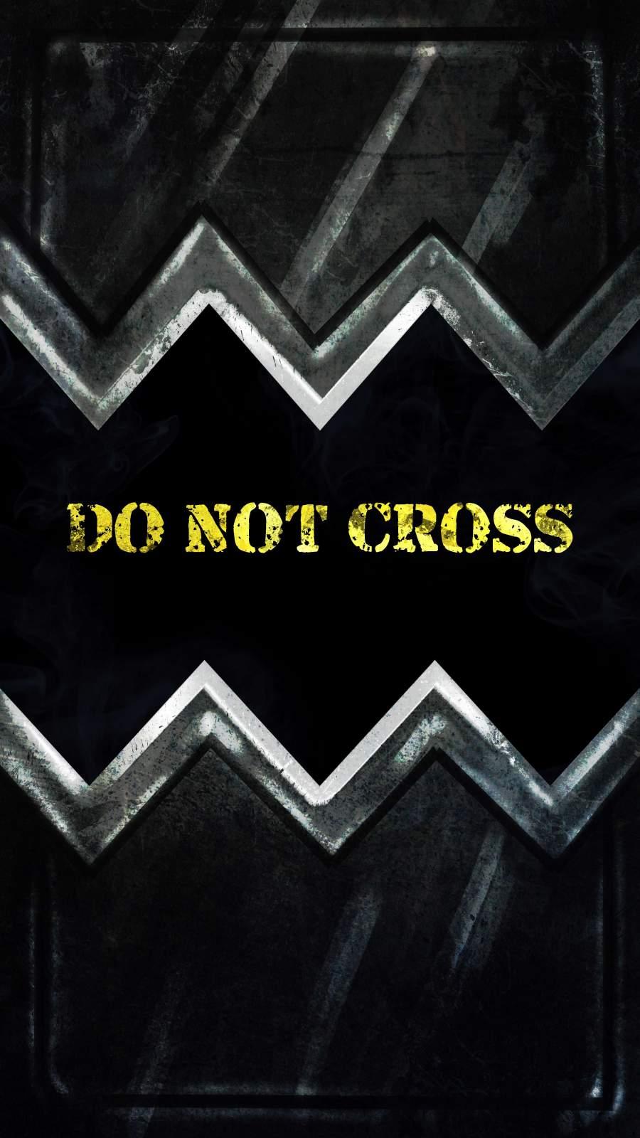 Do Not Cross iPhone Wallpaper