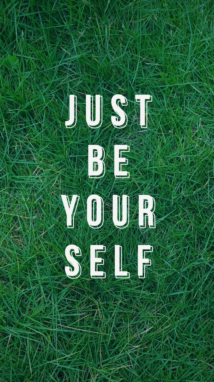 Just Be Your Self iPhone Wallpaper