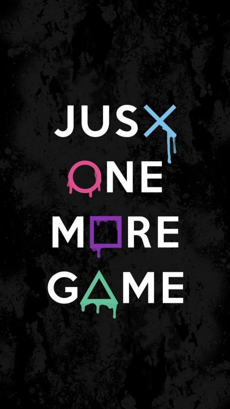 Just One More Game iPhone Wallpaper