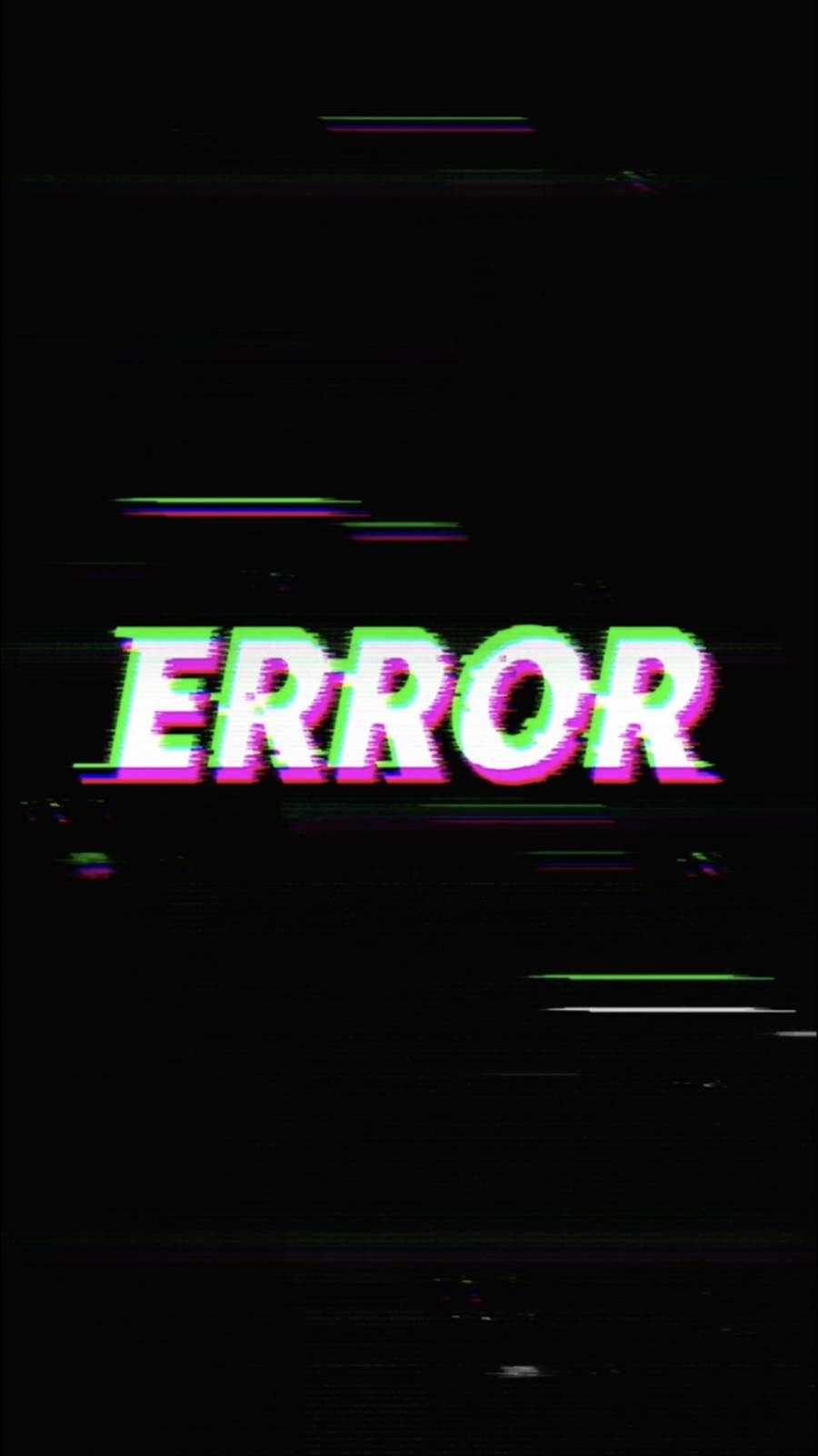 ERROR TEXT iPhone Wallpaper
