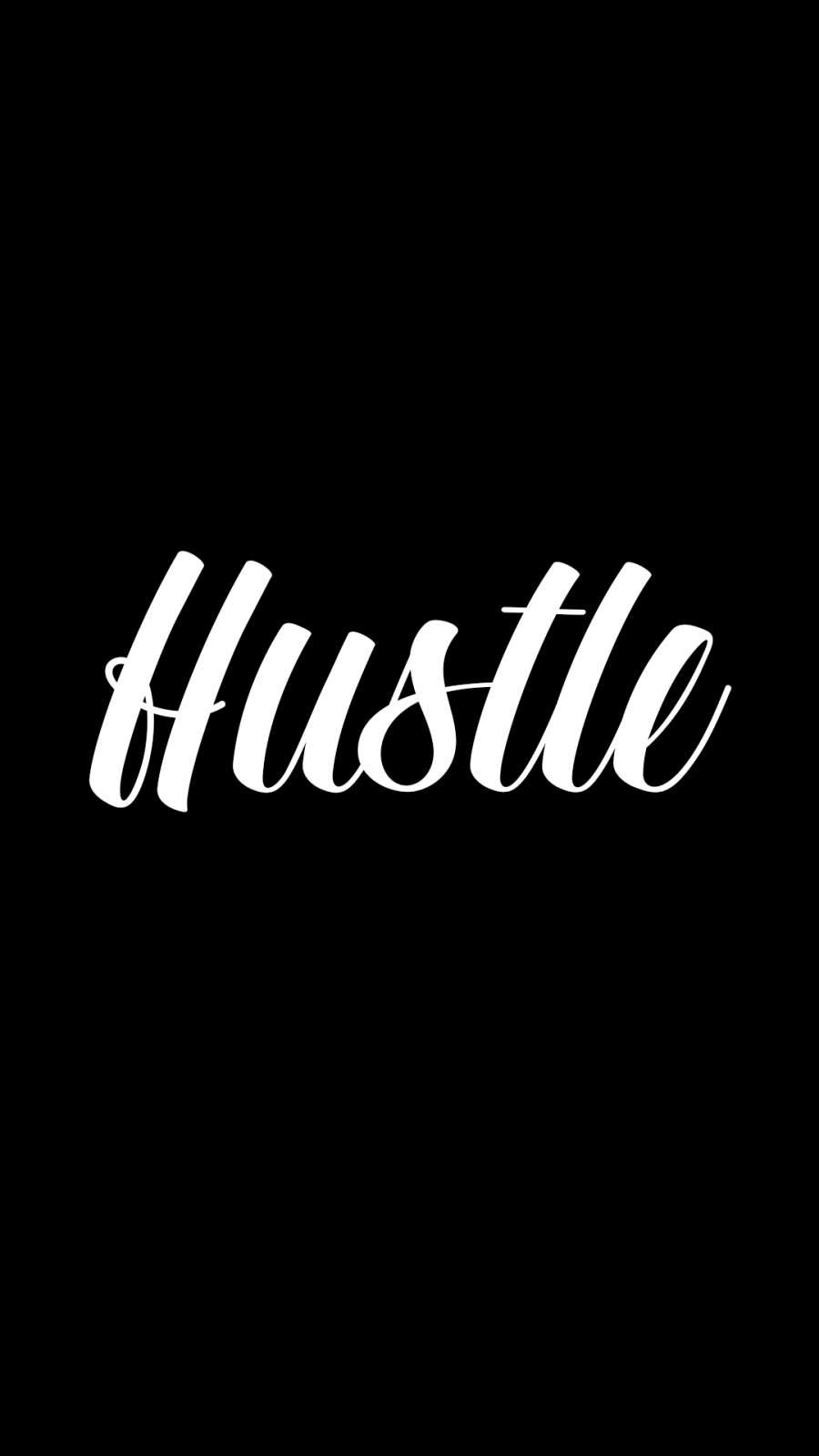 Hustle iPhone Wallpaper