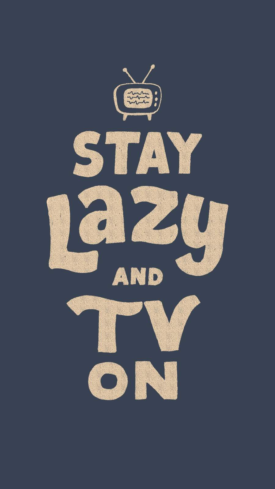 Stay Lazy iPhone Wallpaper
