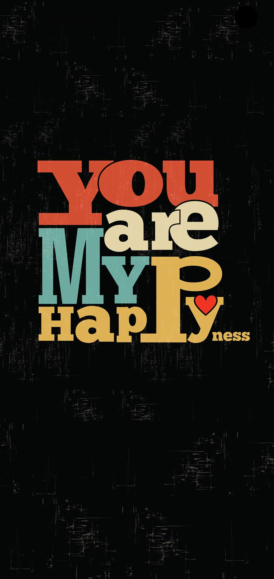 You are my Happyness iPhone Wallpaper