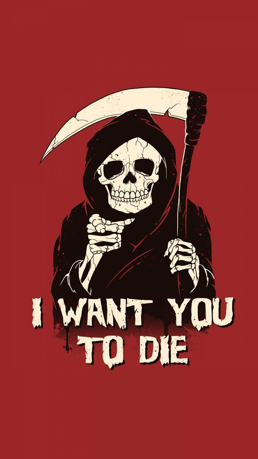 I want you to Die iPhone Wallpaper