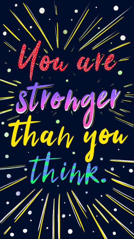 Stronger Than You Think iPhone Wallpaper