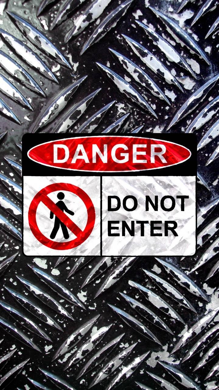 Danger Zone Do Not Enter