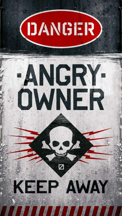 Danger Angry Owner iPhone Wallpaper