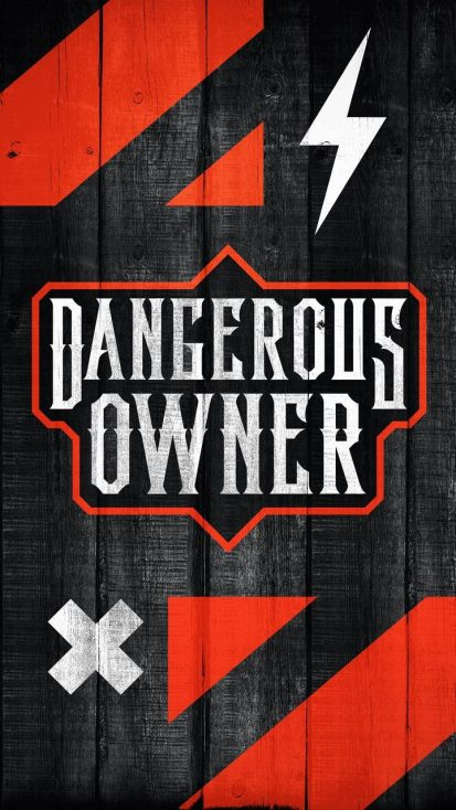 Dangerous Owner Wallpaper
