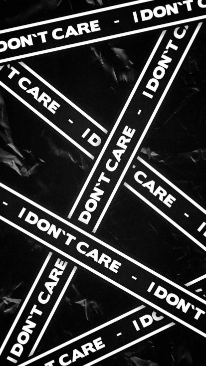 I Dont Care iPhone Wallpaper