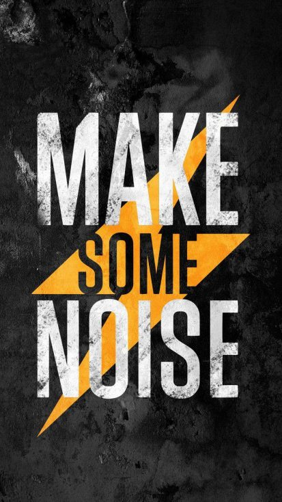 Make Some Noise iPhone Wallpaper