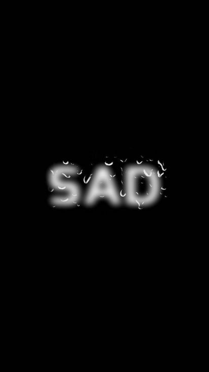 SAD iPhone Wallpaper