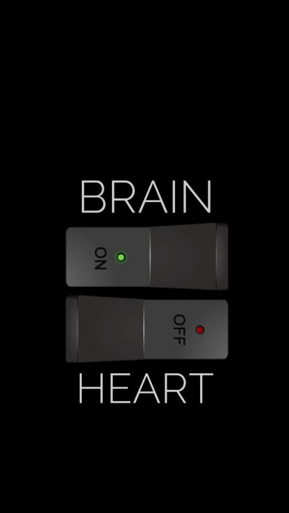 Brain ON Heart OFF