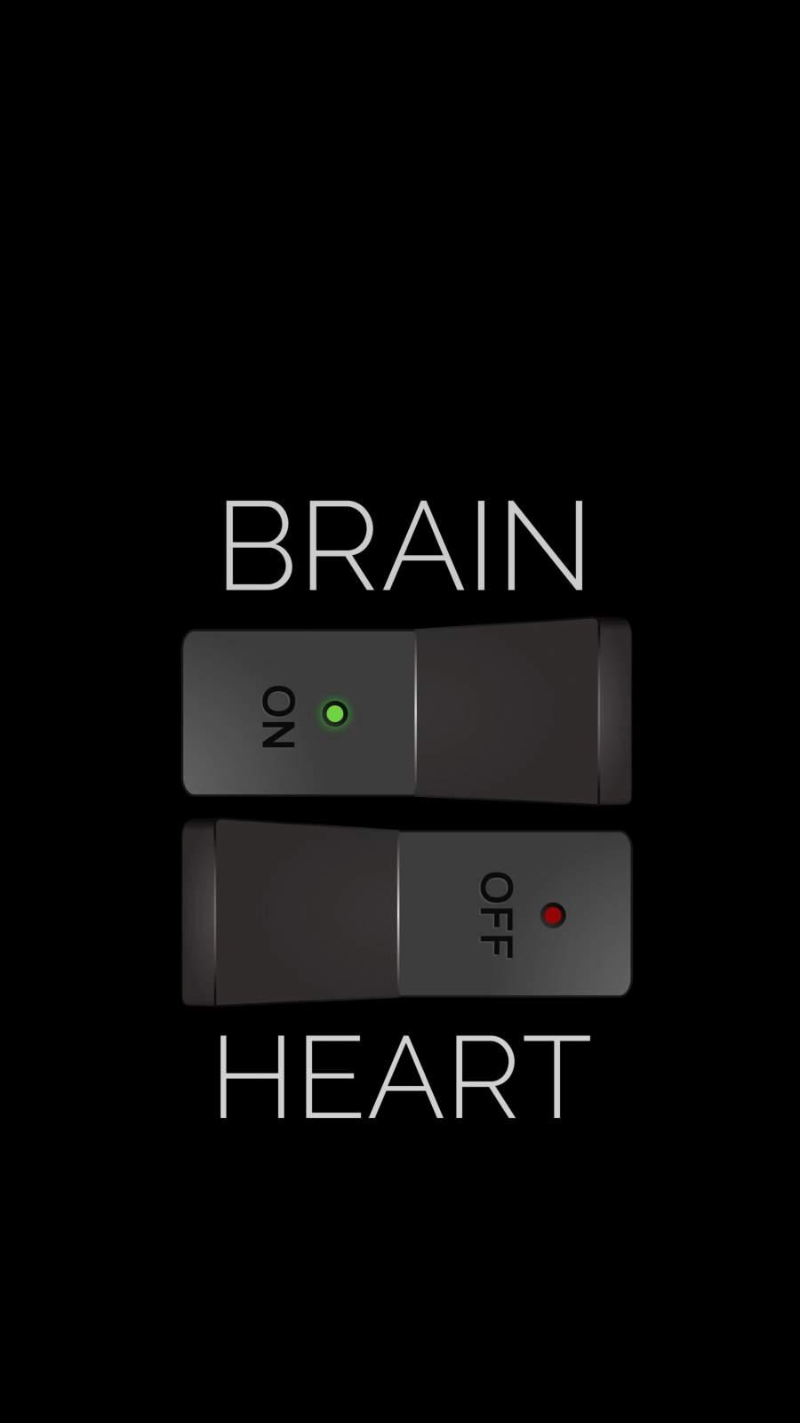 Brain ON Heart OFF