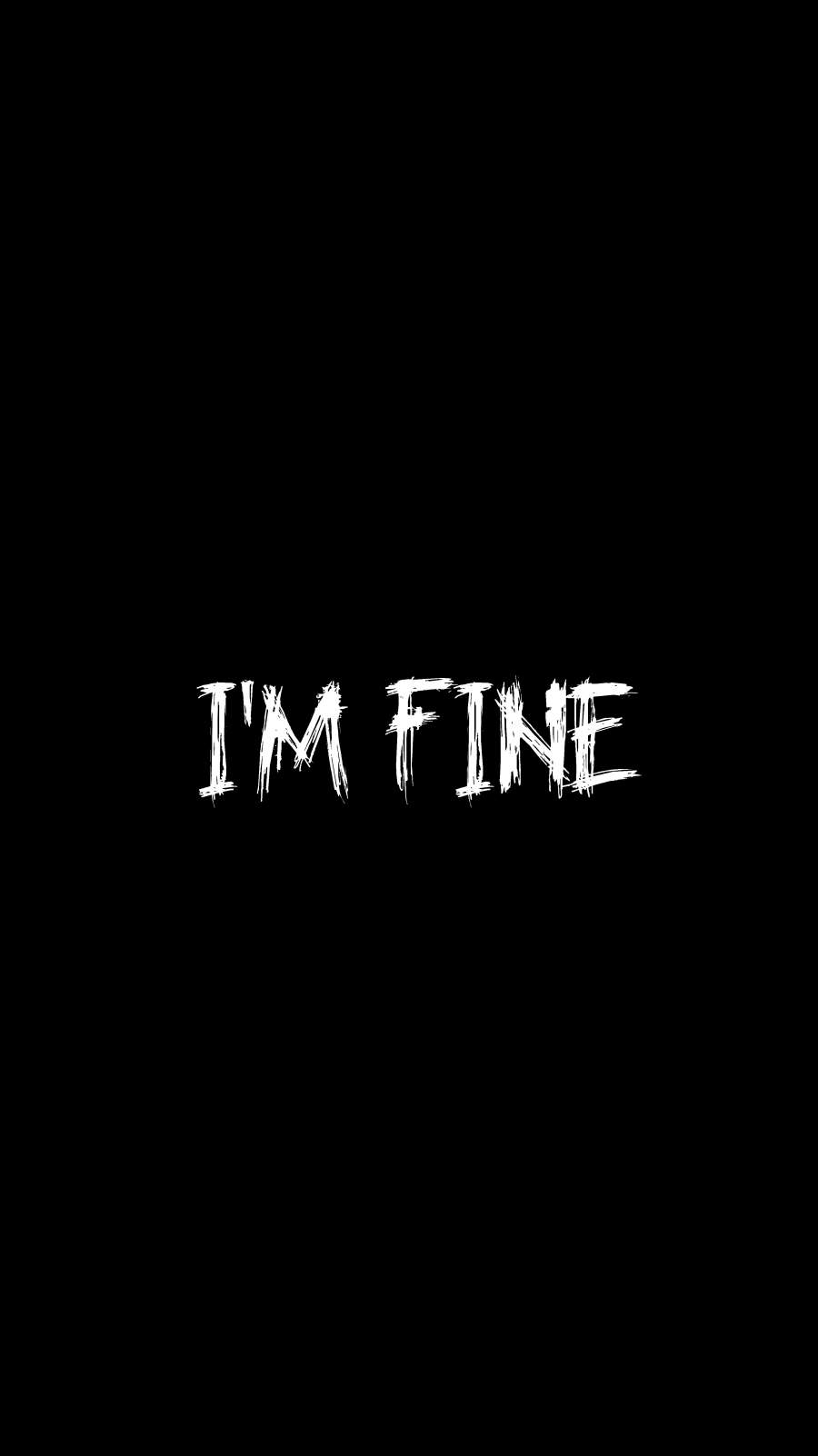 I am Fine iPhone Wallpaper