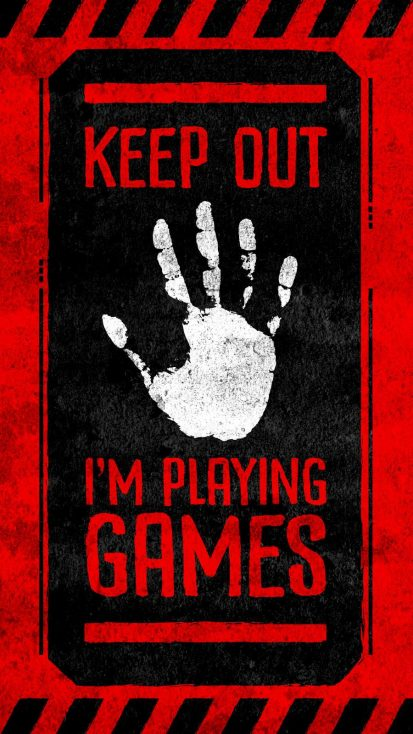 Keep Out I Am Playing Games iPhone Wallpaper