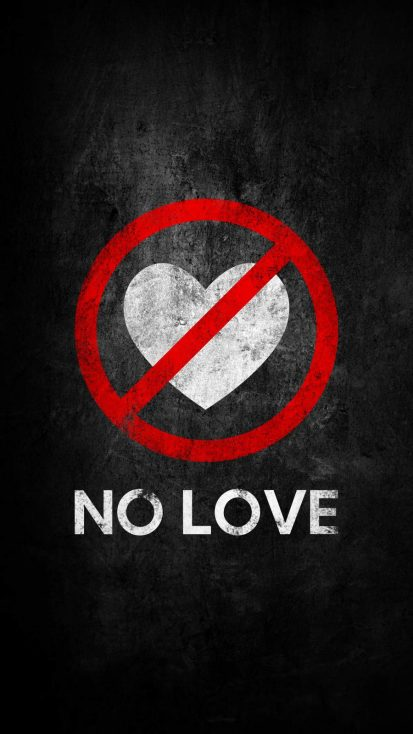 No Love iPhone Wallpaper