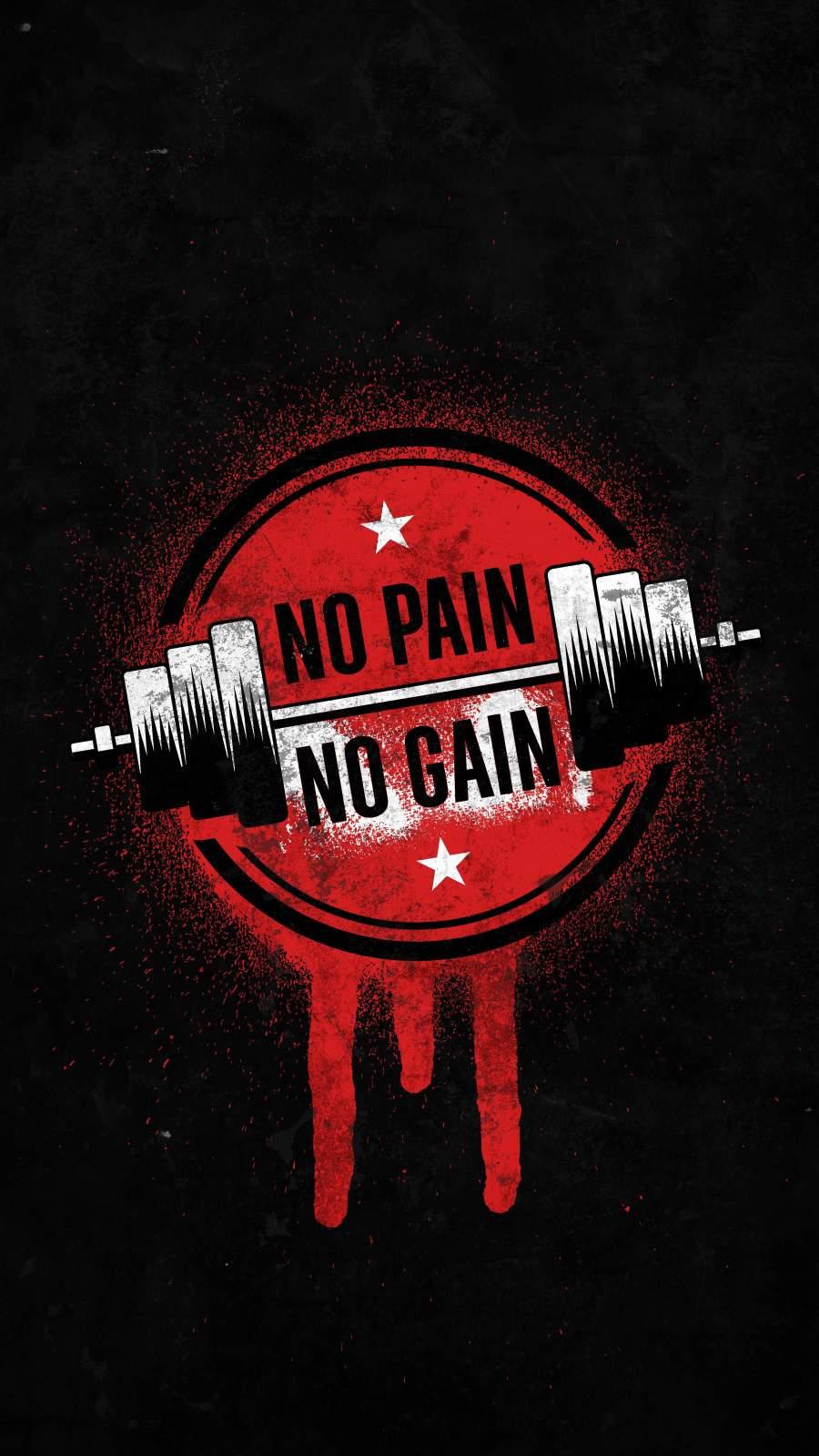 No Pain No Gain iPhone Wallpaper