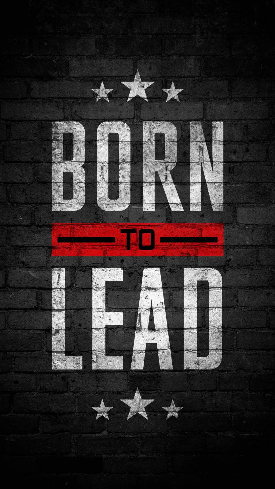 Born to Lead iPhone Wallpaper