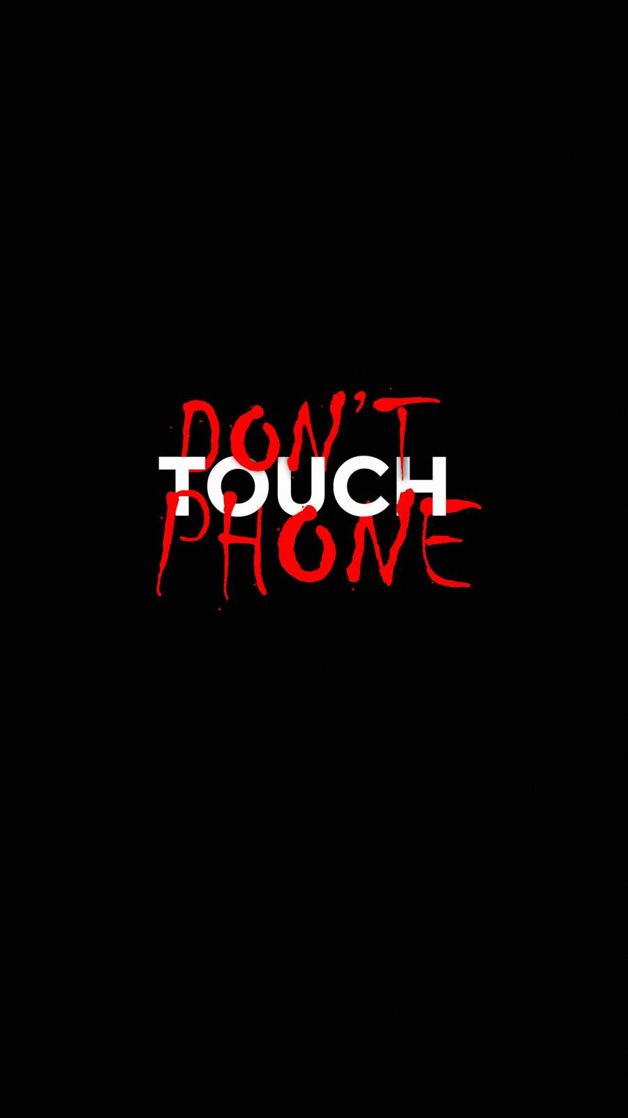 Dont Touch Phone