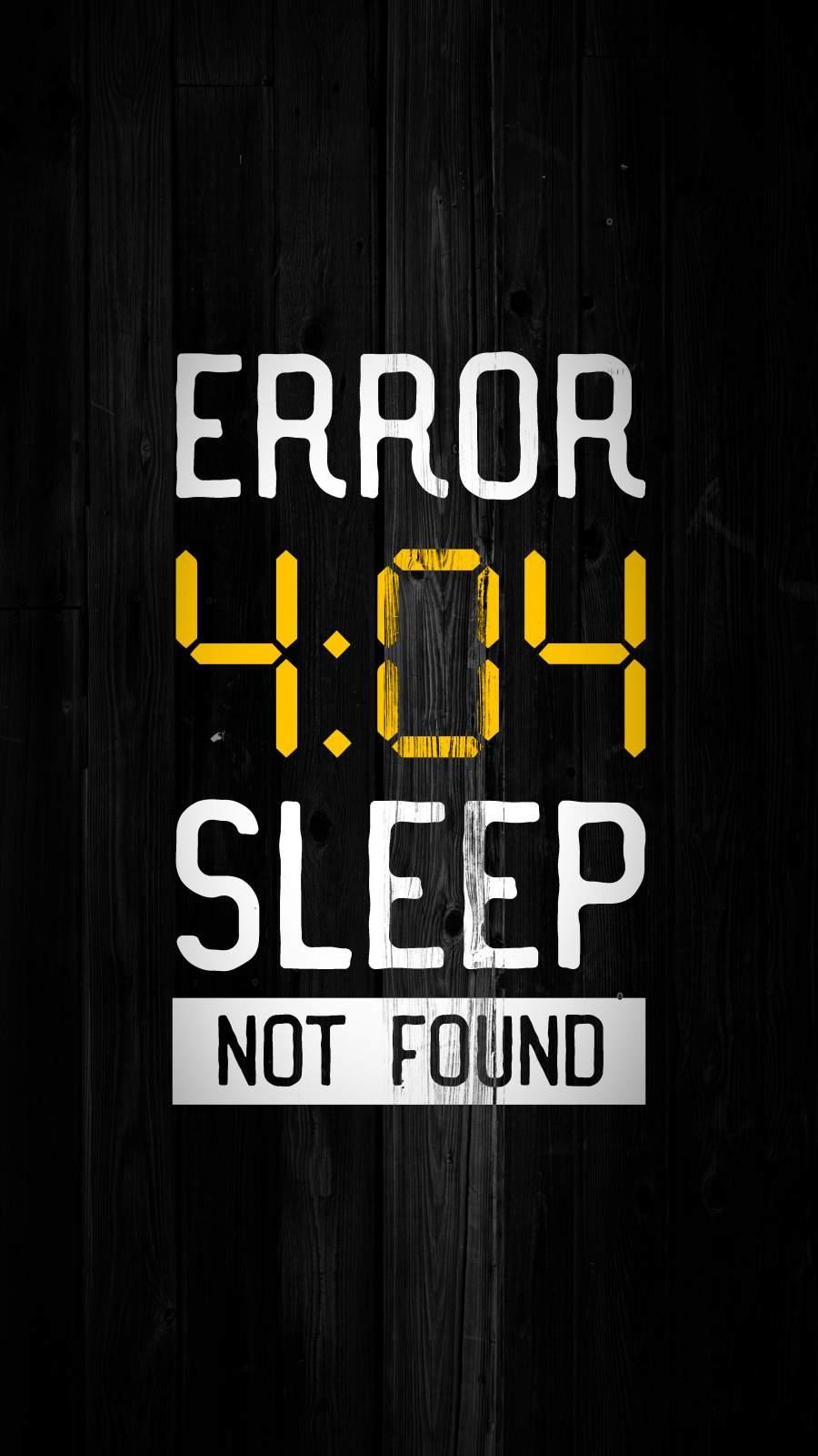 Error 404 Sleep Not Found