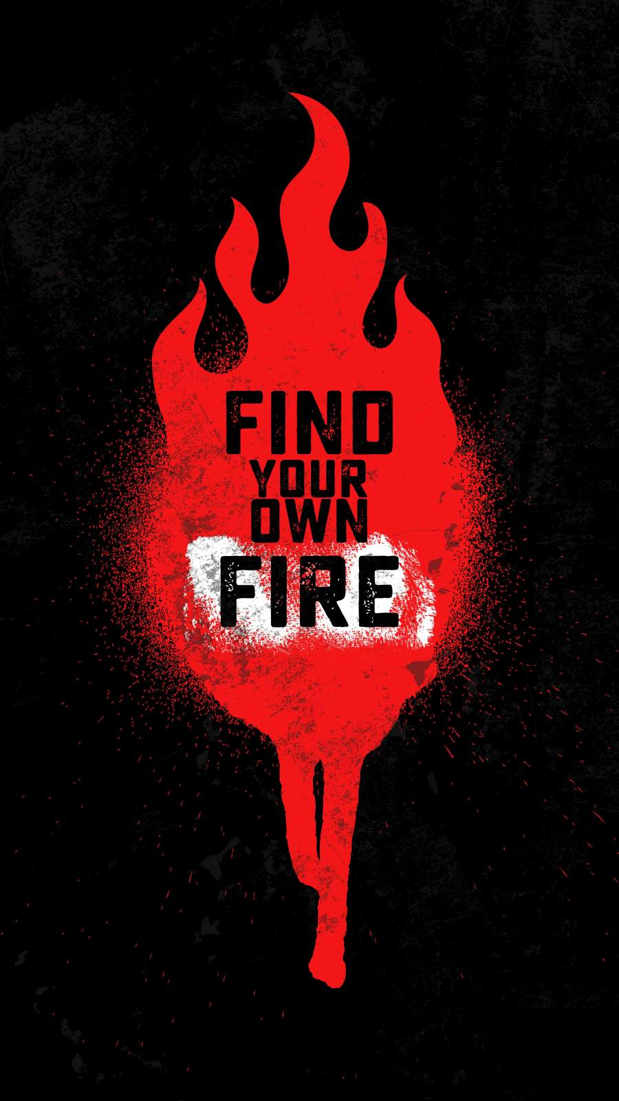 Find Your Own Fire