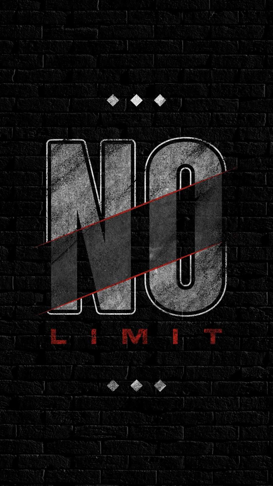 NO Limit iPhone Wallpaper