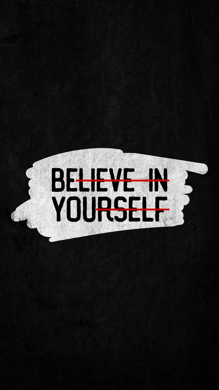 Believe in Yourself iPhone Wallpaper
