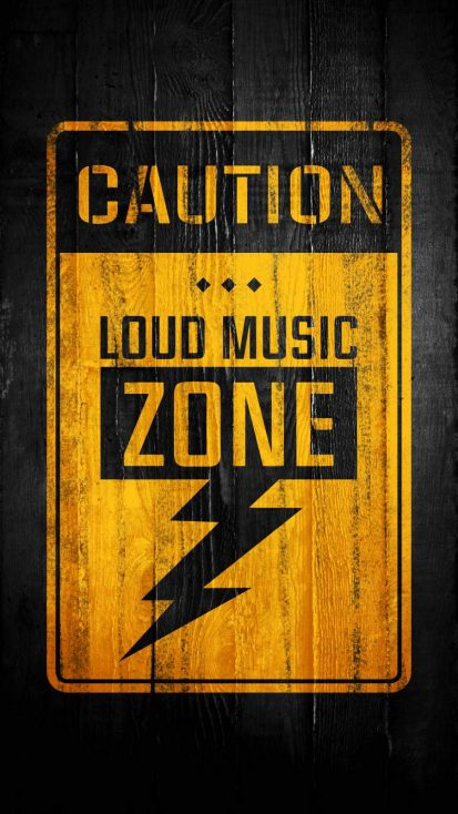 Caution Loud Music Zone