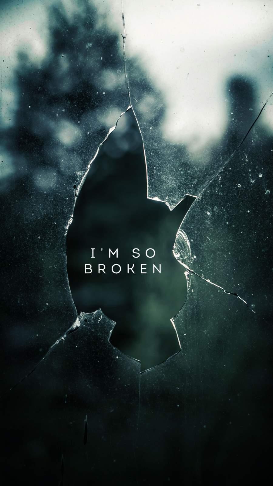 I am So Broken