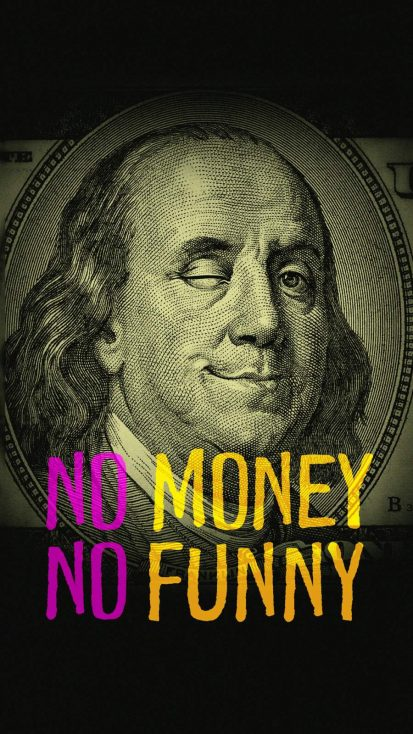 No Money No Funny